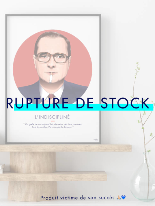 affiche-jacques-chirac-product-rupture