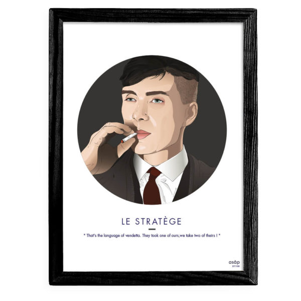 Affiche ASAP Thomas Shelby Gris Citation Cadre noir